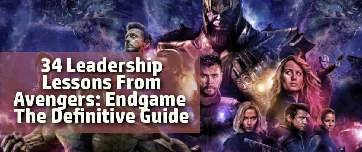 34 leadership lessons avengers endgame