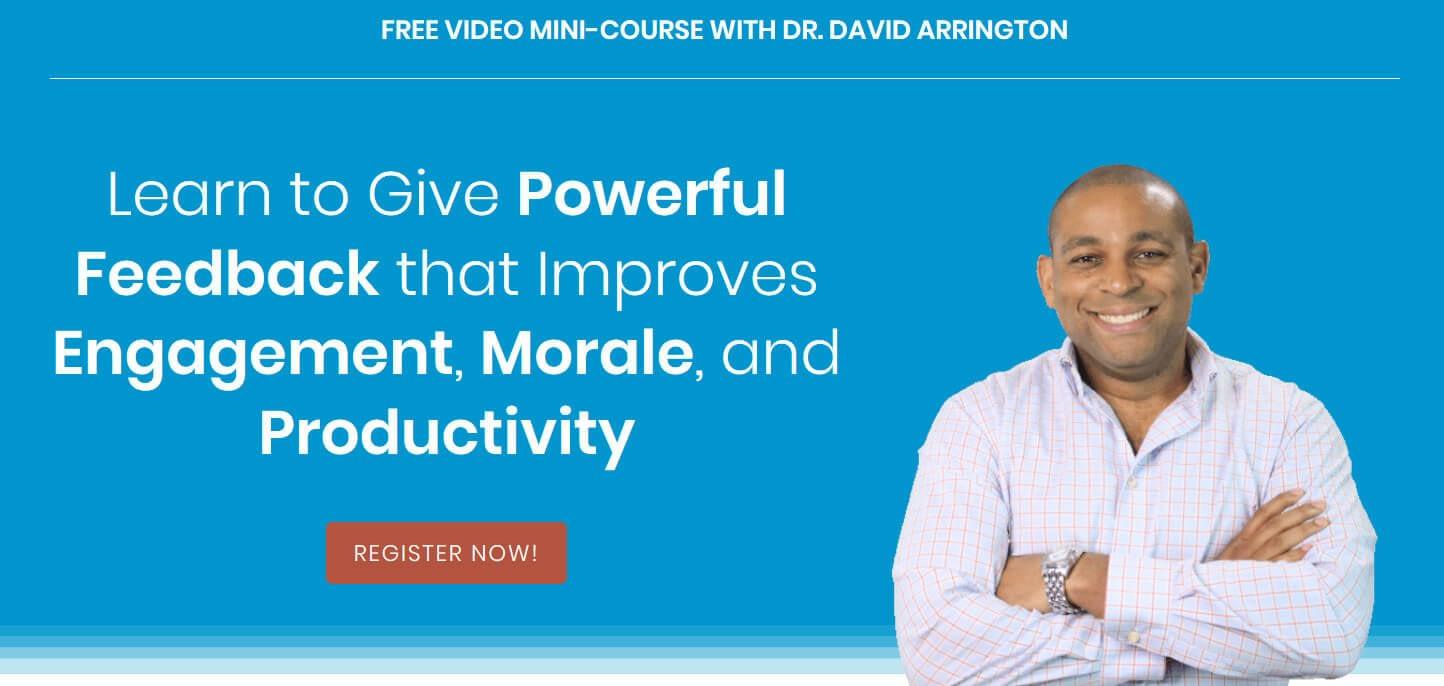 Mini course on giving feedback by dr david arrington