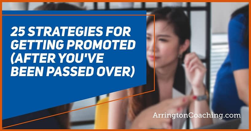 25 Strategies for Getting Promoted