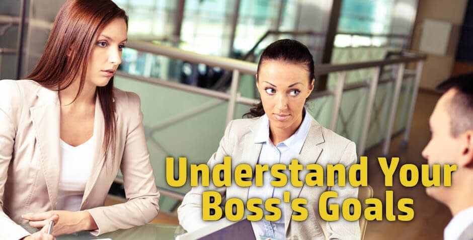 Some of the best career advice for students, young professionals, mid career professionals is to know your boss's goals.